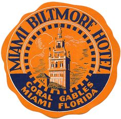 Miami Biltmore Hotel by Art of the Luggage Label, via Flickr