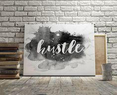 HUSTLE WALL DECOR Watercolor PrintsHustle SignQuote