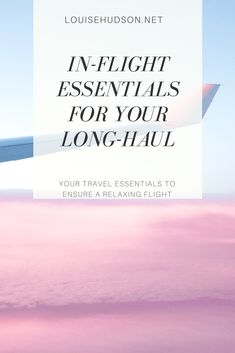 The top tips for packing for a long-haul flight. What to take to entertain you, how to stay refreshed, and how I overcame my phobia of flying.