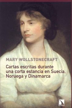 cartas desde noruega mary wollstonecraft