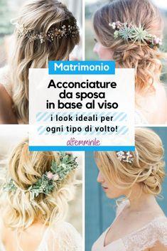 ed201c200a87 Acconciature da sposa in base al viso  i look ideali per ogni tipo di volto