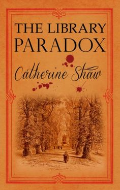 The Library Paradox by Catherine Shaw