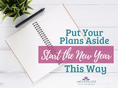 Put Your Plans Aside and Start the New Year This Way - Intentional By Grace Christian Women, Christian Living, Christian Life, Self Development, Personal Development, Life Organization, Organizing, Christian Homemaking, Biblical Womanhood