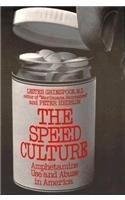 Speed Culture: Amphetamine Use and Abuse in America (Harvard Paperbacks): Lester Grinspoon, Peter Hedblom