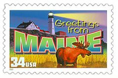 The Maine State Postage Stamp  Depicted above is the Maine state 34 cent stamp from the Greetings From America commemorative stamp series. The United States Postal Service released this stamp on April 4, 2002. The retro design of this stamp resembles the large letter postcards that were popular with tourists in the 1930's and 1940's.