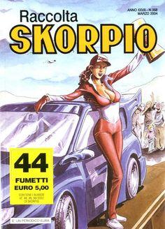 Fumetti EDITORIALE AUREA, Collana SKORPIO RACCOLTA n°358 MARS 2004