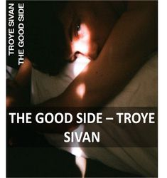 The Good Side Guitar Chords by Troye Sivan -  #TheGoodSide #TroyeSivan #anyguitarchords