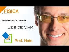 Aulas ENEM -- Resistência Elétrica -- Leis de Ohm