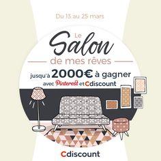 """Vous aussi créez le vôtre et tentez de remporter jusqu'à 2000€ ! Rendez-vous sur www.pinterest.fr puis : 1/ Sur votre compte, créez un tableau nommé """"Le Salon de mes rêves Cdiscount"""" 2/ Repérez au moins 50 produits sur le site Cdiscount.com (des meubles pour la pièce de vie : meubles TV, canapés, tapis, tables à manger, chaises, luminaires, vases...) 3/ Ajoutez-les à votre tableau ! Vous avez jusqu'au 25 mars 18h pour participer ! Tirage au sort le 30 mars 2018. Bonne chance !"""