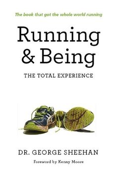 Running & Being: The Total Experience