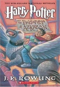 Harry Potter and the Prisoner of Azkaban (Harry Potter #3)  by J.K. Rowling