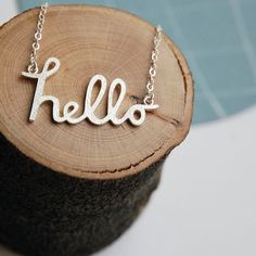 Hello in Sterling Silver.