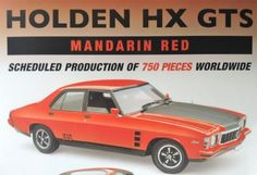 Classic Carlectables Holden HX GTS Monaro in Mandarin Red Features Include: Scheduled to be a Limited edition of 750 models world wide Opening parts Highly detailed interior - just like the original Detailed engine including etched metal hin Holden Australia, Holden Monaro, Australian Muscle Cars, Thing 1, Hot Cars, Car Accessories, Vintage Toys, Diecast, 18th