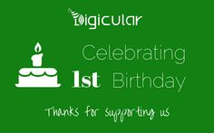 Digicular-First-Anniversary-Birthday >Congratulations @susheelkaram :)