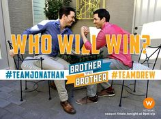 Get ready Canadian fans, #BroVsBro finale starts TONIGHT at 9pm e/p! Who thinks #TeamJonathan will beat @mrdrewscott?