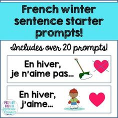French winter / l'hiver - sentence starter prompts. Great for oral communication or writing prompts! Give your students a morning starter to answer with a partner!