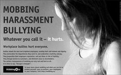 Bullying in the workplace is in the majority of cases reported as having been perpetrated by management and takes a wide variety of forms. Description from targetedindividualscanada.com. I searched for this on bing.com/images