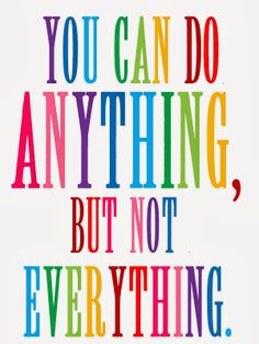 Sweet Blessings: You can do anything, but not everything free printable