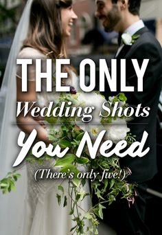 The ONLY shots your wedding photographer must take -