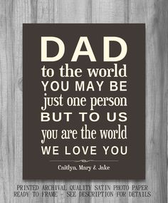 Father's Day Dad To Us You Are The World