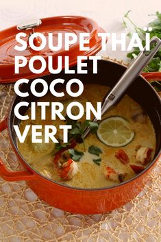 poulet citron thaïe soupe thaï coco vert Soupe thaï poulet coco citron vert Soupe thaïe poulet coco citron vertYou can find Recipes for soup and more on our website Low Carb Chicken Soup, Chicken Soup Recipes, Shrimp Recipes, Thai Chicken, Cooked Chicken, Lime Chicken, Asian Recipes, Gourmet Recipes, Vegetarian Recipes