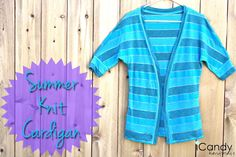 icandy handmade: (tutorial and pattern) Summer Knit Cardigan