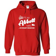 [Cool tshirt names] Its an Abbott thing You Wouldnt Understand Teeshirt of year Hoodies, Tee Shirts