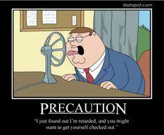 #Family_Guy #Peter_Griffin Motivational Posters | Sloshspot Blog