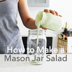 How to make a mason jar salad - tips for adding more fruits and vegetables to your diet!