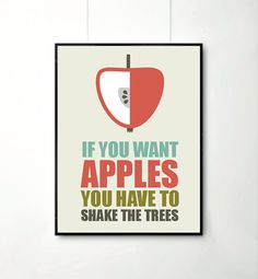 mottos, fun, sayings. Apple Quotes, Fruit Quotes, The Words, Cool Words, Quote Posters, Quote Prints, Words Quotes, Life Quotes, Favorite Quotes