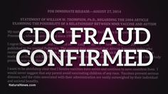 BREAKING: CDC whistleblower confesses to MMR vaccine research fraud in historic public statement