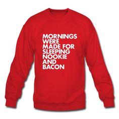 Hellooo #Saturday #morning ;) #Sleeping #Nookie #Bacon #Sweatshirt at http://wordsbrand.com