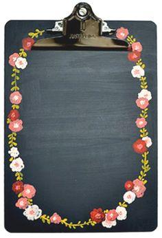 Floral chalkboard clipboard...love!
