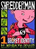 Shredderman Series: Secret Identity