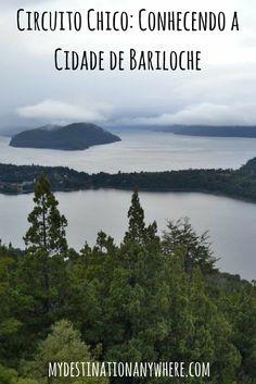 Circuito Chico: Conhecendo a Cidade de Bariloche