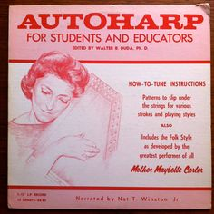 Autoharp for Students and Educators Mother Maybelle Carter Vinyl Record LP Folk Tuning Instruction by vintagebaronrecords on Etsy