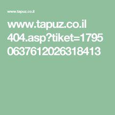 www.tapuz.co.il 404.asp?tiket=17950637612026318413