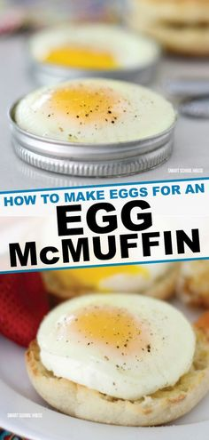 Do you know how to make eggs for homemade Egg McMuffin? It's incredibly simple and you use a mason jar lid! Learn how to make the perfect egg for your favorite breakfast sandwich now! Oven Baked Eggs, Eggs In Oven, How To Make Breakfast, Perfect Breakfast, Healthy Recipes, Cooking Recipes, Simple Egg Recipes, Cooking Eggs, Lasagna Recipes