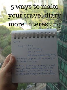 5 ways to make your travel diary more interesting