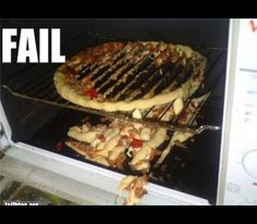 Pizza Fail I thought I was a bad cook...