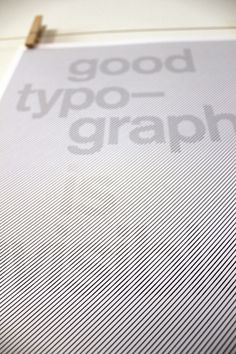 Morie effect as a mean to 'reveal' // Good Typography Poster