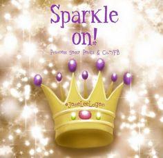Sparkle On! ~ Princess Sassy Pants & Co