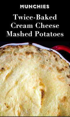 ... Mashed Potatoes: These are the creamiest mashed potatoes you'll ever