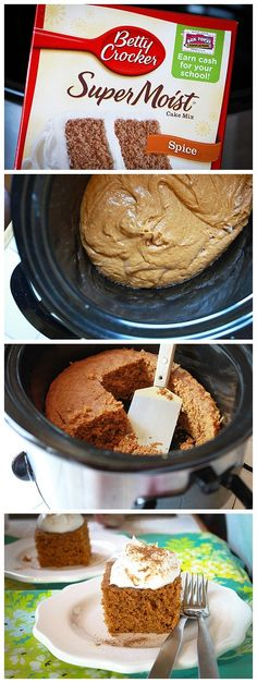 Slow Cooker Pumpkin Spice Cake:   1 box Betty Crocker Spice Cake Mix  3 eggs  1 1/2 cups pumpkin pie puree  1/2 stick (1/4 cup) butter, melted  non-dairy whipped topping  pumpkin pie spice (if desired)  Instructions  1.Spray edges of slow cooker w NS baking spray.2. In large bowl, mix together all ingredients.Pour into slow cooker.3.Cover slow cooker w lid, cook on low for 2-3 hrs, or just until cake springs back to touch.4.Serve cake w dollops of whipped topping. Sprinkle w pumpkin pie…