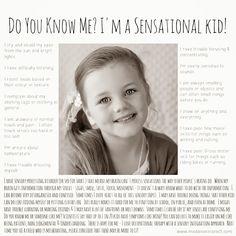 info about SPD, Sensory processing disorder, Sensory deprivation, sensory overload, Autism, Aspergers, ADHD etc. Special Needs kids are sensational!