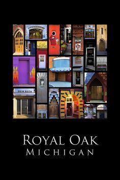 Royal Oak Michigan, that's where I was born