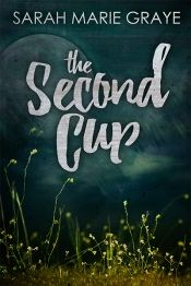 The Second Cup by Sarah Marie Graye - OnlineBookClub.org Book of the Day! @pinterest.co.uk/sarahmariegray @OnlineBookClub