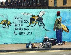 via greenpeace- Save the bees! Street artist Louis Masai ,Michel created these graffiti artworks around London to draw attention to bee decline Graffiti Kunst, Street Art Graffiti, Graffiti Artists, Colossal Art, Bee Art, London Art, London Street, Save The Bees, Bee Keeping
