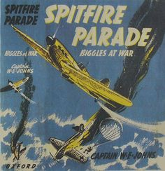 Description: Description: Description: Description: Description: Description: Description: Description: Description: Description: 24 Spitfire Parade - Biggles at War Book Cover Art, Book Covers, Books For Boys, My Books, Air Space, Story Books, First Story, Space Crafts, Old Boys
