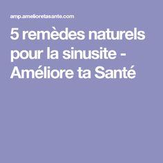 5 remèdes naturels pour la sinusite - Améliore ta Santé